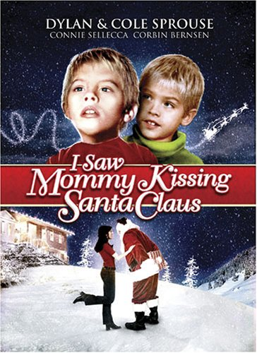 I I Saw Mommy Kissing Santa Claus