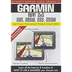 Garmin Nuvi 2x5 Series: 205, 205W, 255, 255W - Getting the Most From Your GPS