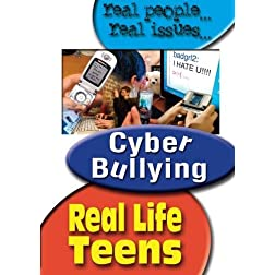 Real Life Teens: Cyber-Bulling