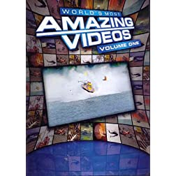 World's Most Amazing Videos, Vol. One