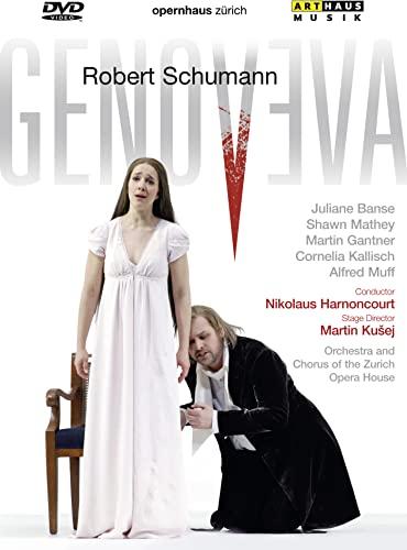 Robert Schumann - Genoveva (Opernhaus Zurich)