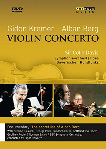 Gidon Kremer and Alban Berg: Violin Concerto/The Secret Life of Alban Berg