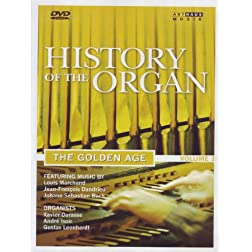History of the Organ, Vol. 3: The Golden Age