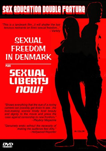 Sex Education Double Feature: Sexual Freedom in Denmark / Sexual Liberty Now!