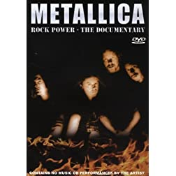 Metallica: Rock Power - The Documentary