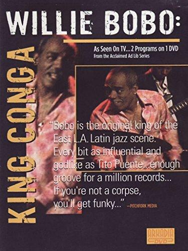 Willie Bobo: King Conga