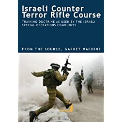 ISRAELI COUNTER TERROR RIFLE COURSE