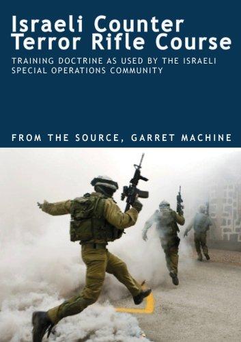 ISRAELI COUNTER TERROR RIFLE COURSE