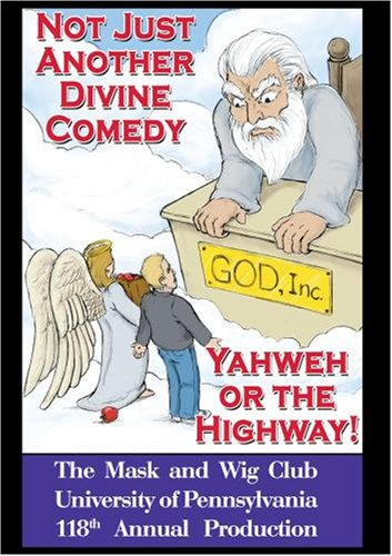 Yahweh or the Highway: Not Just Another Divine Comedy