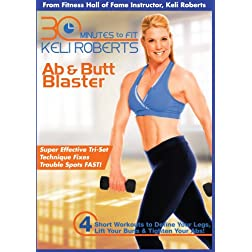Keli Roberts: 30 Minute Ab & Butt Blaster