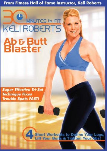 Keli Roberts: 30 Minute Ab & Butt Blaster