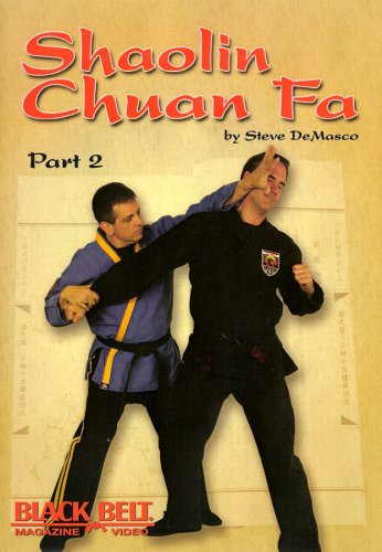 Shaolin Chuan Fa Fighting Vol. 2 with Steve DeMasco