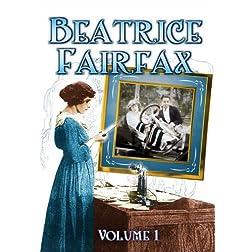 Beatrice Fairfax (Serial) - Volume 1
