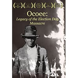 Ocoee: Legacy of the Election Day Massacre