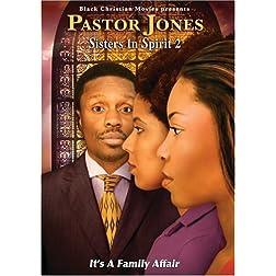 Pastor Jones: Sisters In Spirit 2