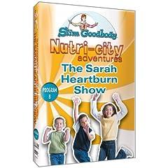 Slim Goodbody Nutri-City Adventures the Sarah Heartburn Show