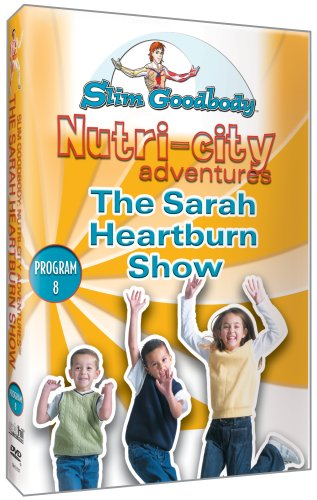 Slim Goodbody Nutri-City Adventures the Sarah Heartburn Show
