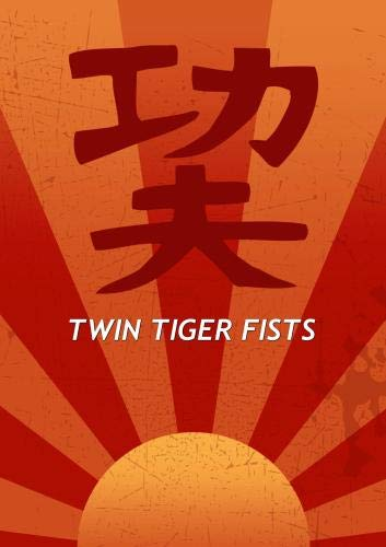 Twin Tiger Fists