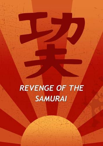Revenge of the Samurai