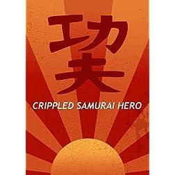 Crippled Samurai Hero