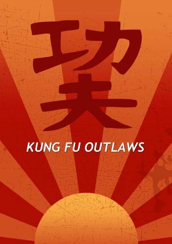 Kung Fu Outlaws