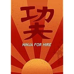 Ninja For Hire