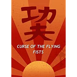 Curse of the Flying Fists