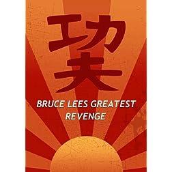 Bruce Lees Greatest Revenge