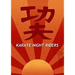 Karate Night Riders