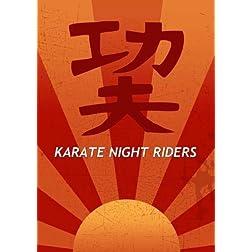 Karate Night Riders