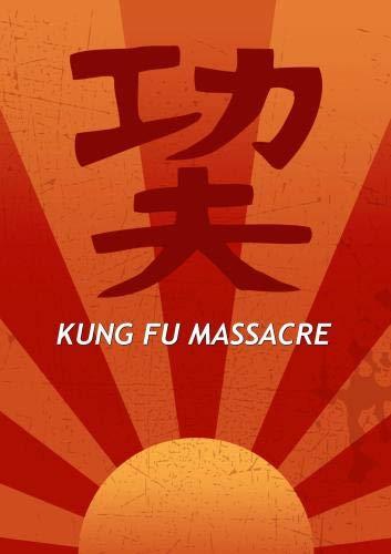 Kung Fu Massacre
