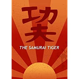 The Samurai Tiger