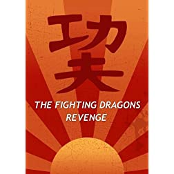 The Fighting Dragons Revenge