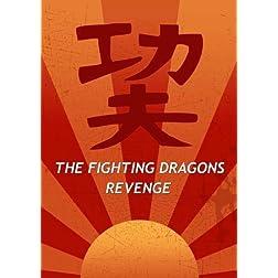The Fighting Dragons Revenge