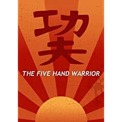 The Five Hand Warrior