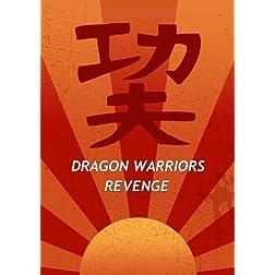 Dragon Warriors Revenge