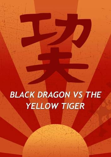 Black Dragon VS The Yellow Tiger