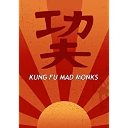 Kung Fu Mad Monks