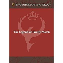 The Legend of Firefly Marsh