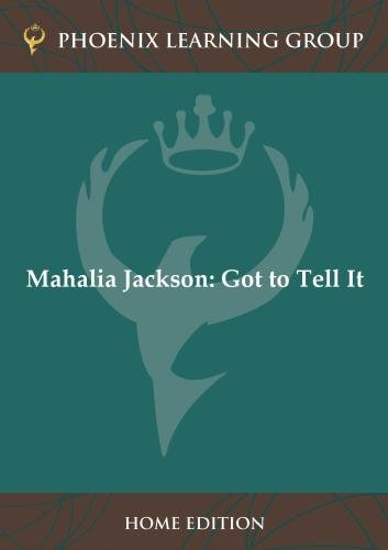 Mahalia Jackson: Got to Tell It (Home Use)