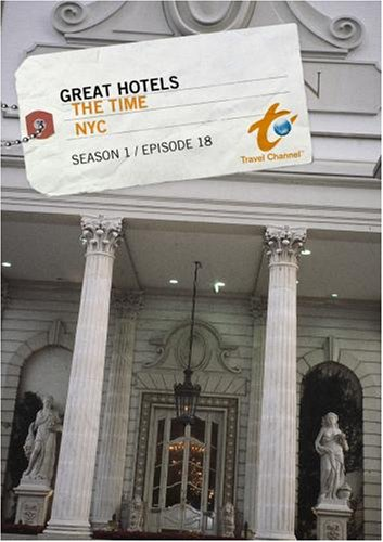 Great Hotels Season 1 - Episode 18: The Time - NYC