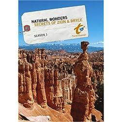Natural Wonders Season 1 - Secrets of Zion & Bryce