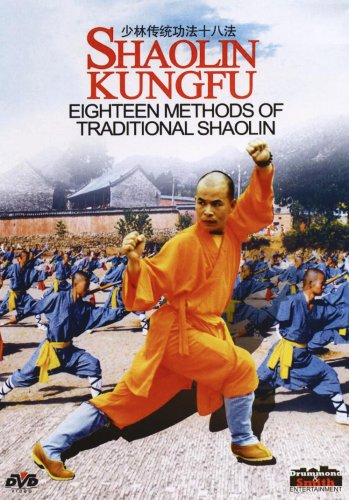 Shaolin Kungfu- Eighteen Methods Of Traditional Shaolin