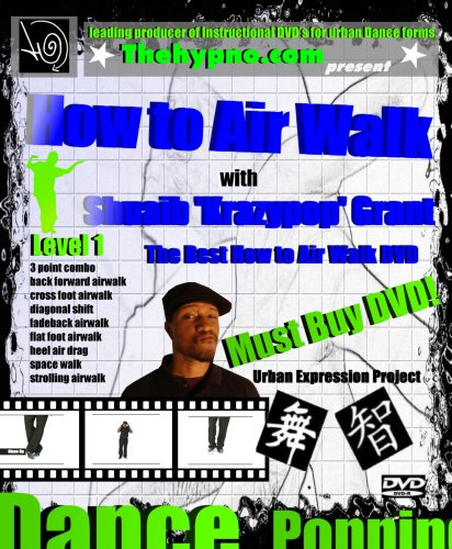 The Best How to Air Walk DVD - Learn Hip Hop Dance move