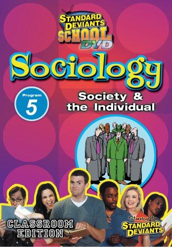 SDS Sociology Module 5: Society and the Individual