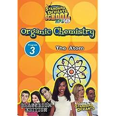 SDS Organic Chemistry Module 3: The Atom