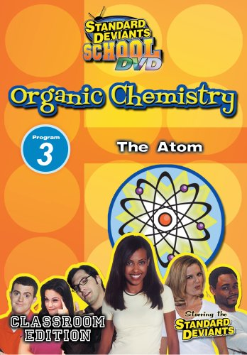 SDS Organic Chemistry Module 3: The Atom