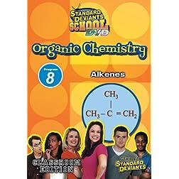 SDS Organic Ghemistry Module 8: Alkenes