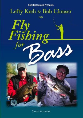 Lefty Kreh & Bob Clouser on Fly Fishing for Bass