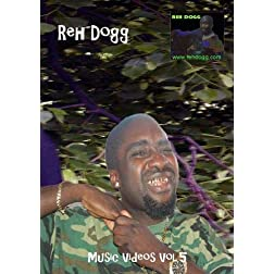 Reh Dogg Music Videos Vol.5